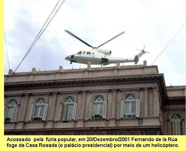 O povo argentino p�e em fuga o presidente ao servi�o do FMI.
