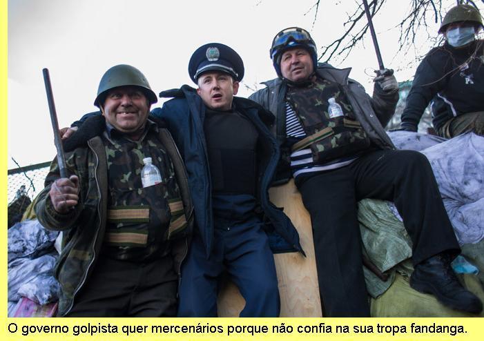 A tropa fandanga dos golpistas de Kiev.