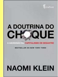 'A doutrina do choque'.