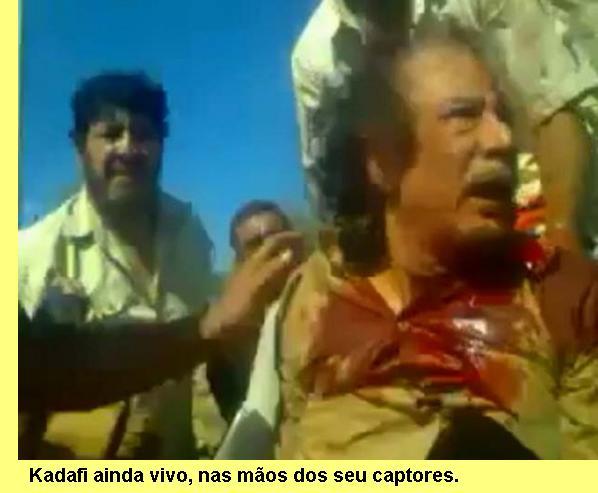 Kadafi ainda vivo no momento da sua captura.