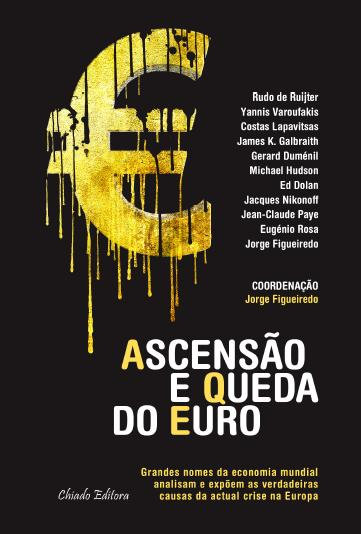 'Ascensão e queda do euro'.