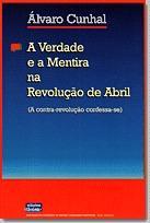 Capítulo 8 de 'A verdade e a mentira  na Revolução de Abril: A contra-revolução confessa-se', de Álvaro Cunhal.