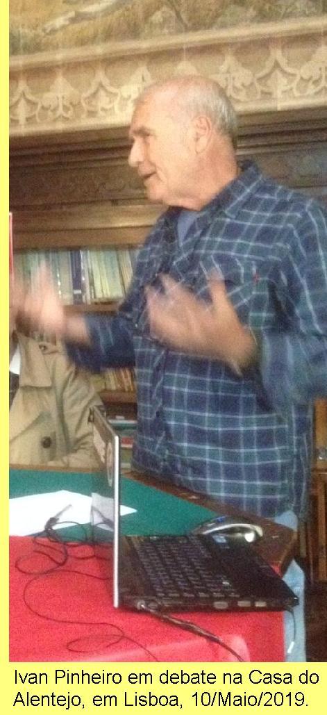 Ivan Pinheiro em debate na Casa do Alentejo, 10/Maio/2019.