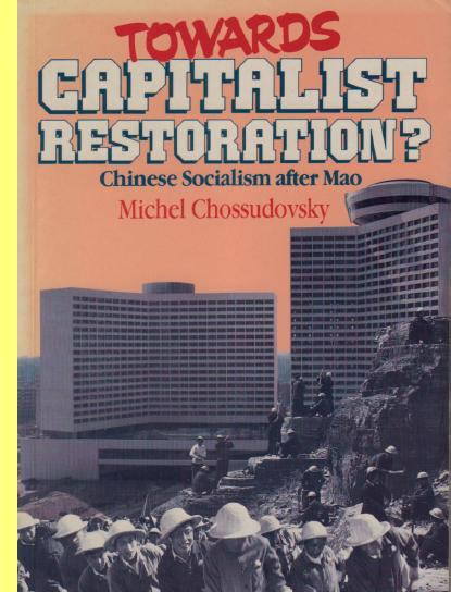 Towards Capitalist Restoration? Chinese Socialism after Mao.