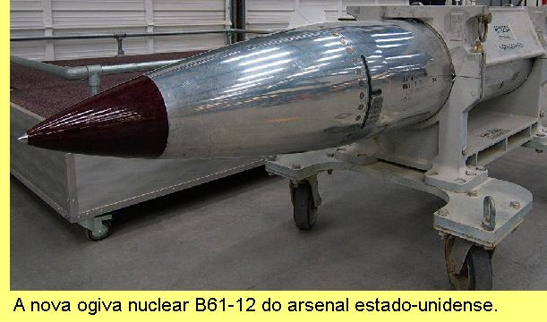 A nova ogiva nuclear B61-12 do arsenal estado-unidense.