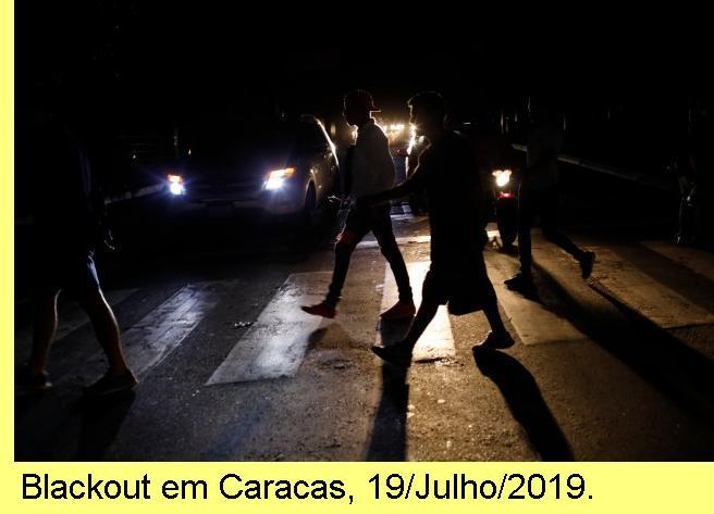 Blackout em Caracas, 19/Julho/2019.