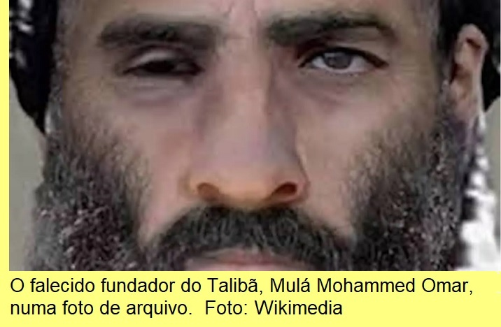 O falecido Mulá Mohammed Omar, fundador do Talibã.